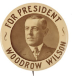 Election of 1912 Woodrow Wilson Portrait Buttons