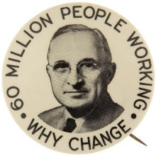 Election of 1948 Harry Truman 60 Million People Working Buttons