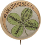 Election of 1900 William Jennings Bryan Anti-Imperialism Buttons