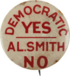 Election of 1928 Alfred Smith Catholicism Buttons