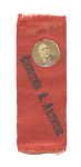 Chester Arthur Political Ribbon