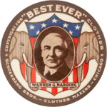 Election of 1920 Warren G. Harding Best Ever Buttons