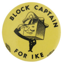 Election of 1952 Dwight Eisenhower Block Captain for Ike Buttons