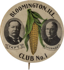 Election of 1908 William Howard Taft Bloomington, Ill Club No. 1 Buttons