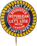Election of 1936 Alfred Landon We Can't Eat Sunflowers Buttons