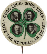 Election of 1916 Charles Evans Hughes Good Luck Good Times Buttons