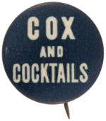 Election of 1920 James M. Cox Cox and Cocktails Buttons