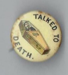 Election of 1896 William McKinley Coffins/Talked to Death Buttons