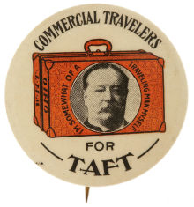 Election of 1908 William Howard Taft Commercial Travelers Buttons