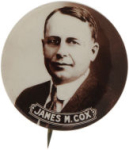 Election of 1920 James M. Cox Portrait Buttons