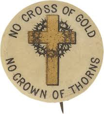 Election of 1896 William Jennings Bryan Cross of Gold Buttons