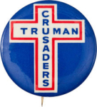 Election of 1948 Harry Truman Truman Crusaders Buttons