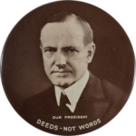 Election of 1924 Calvin Coolidge Deeds Not Words Buttons