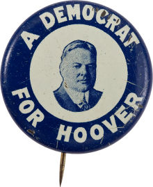 Election of 1928 Herbert Hoover A Democrat For Hoover Buttons
