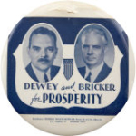 Election of 1944 Thomas Dewey Dewey and Bricker for Prosperity Buttons