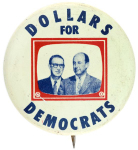 Election of 1956 Adlai Stevenson Dollars for Democrats Buttons