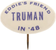 Election of 1948 Harry Truman Eddie's Friend In '48 Buttons