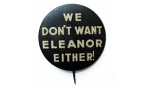 Election of 1936, Election of 1940, Election of 1944 Franklin D. Roosevelt Eleanor Buttons