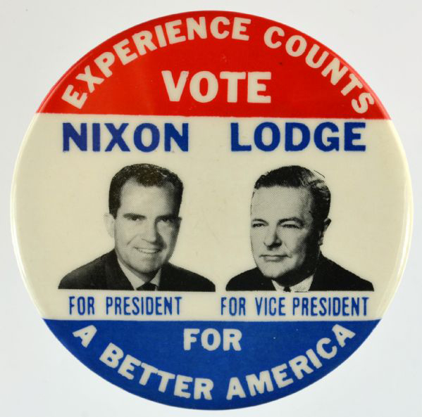 Election of 1960 Richard Nixon Experience Counts Buttons