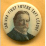 Election of 1908 William Howard Taft First Voters Buttons