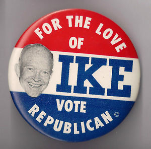 Election of 1954 Dwight Eisenhower For the Love of Ike Buttons