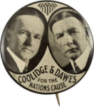 Election of 1924 Calvin Coolidge Coolidge & Dawes for the Nation's Cause Buttons