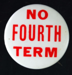 Election of 1944 Franklin D. Roosevelt Fourth Term Buttons