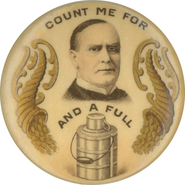 Election of 1900 William McKinley Full Dinner Pail Buttons