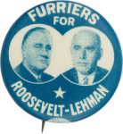 Election of 1936 Franklin D. Roosevelt Furriers for Roosevelt - Lehman Buttons