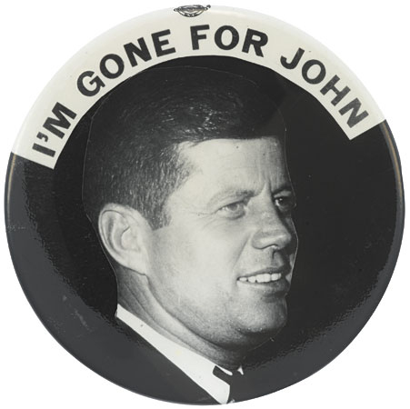 Election of 1960 John F. Kennedy Gone for John Buttons