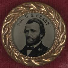 Ulysses S. Grant Political Buttons