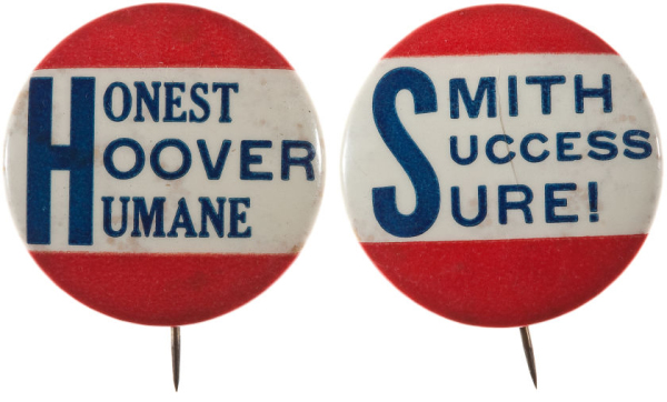 Election of 1928 Herbert Hoover Honest Humane Hoover Buttons