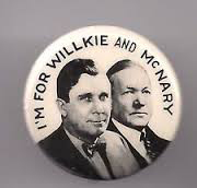 Election of 1940 Wendell L. Willkie Jugate Buttons