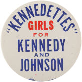 Election of 1960 John F. Kennedy Kennedettes Buttons