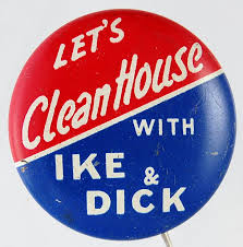 Election of 1952 Dwight Eisenhower Let's Clean House Buttons
