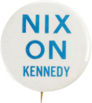 Election of 1960 Richard Nixon Nix On Kennedy Buttons