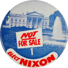 Election of 1960 Richard Nixon Not For Sale Buttons