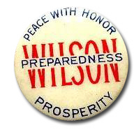 Election of 1916 Woodrow Wilson Peace & Prosperity Buttons