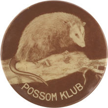 Election of 1912 William Howard Taft Billy Possum/Possum Klub Buttons