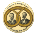 Election of 1904 Theodore Roosevelt Souvenir of Pretzel Town Buttons