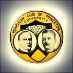 Election of 1900 William McKinley Republican Club of Princeton Buttons