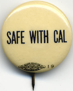 Election of 1924 Calvin Coolidge Safe With Cal Buttons