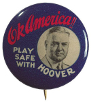 Election of 1932 Herbert Hoover Safe With Hoover Buttons