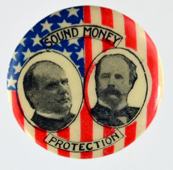 Election of 1896 William McKinley Sound Money/Protection/Gold Buttons