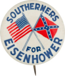 Election of 1952 Dwight Eisenhower Southerners For Eisenhower Buttons
