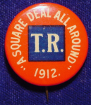 Election of 1904 Theodore Roosevelt Square Deal Buttons