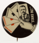Election of 1904 Theodore Roosevelt Stand Pat Buttons