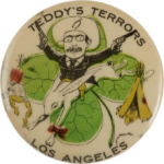 1900 Theodore Roosevelt Teddy's Terrors Buttons