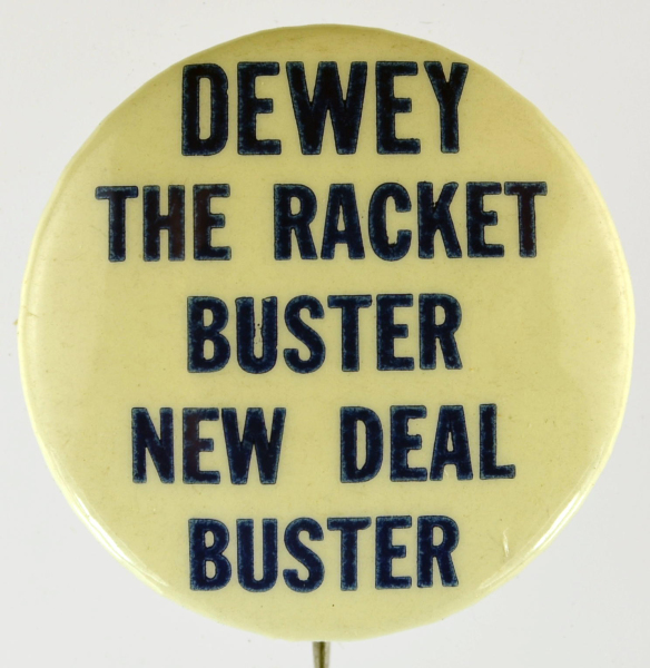 Election of 1944 Thomas Dewey The Racket Buster Buttons