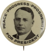 Election of 1920 James M. Cox Peace, Progress, Prosperity Buttons